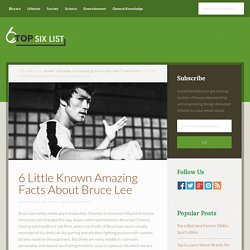 6 Little Known Amazing Facts About Bruce Lee