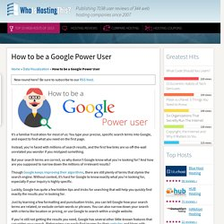 Little Known Ways To Power Your Google Search