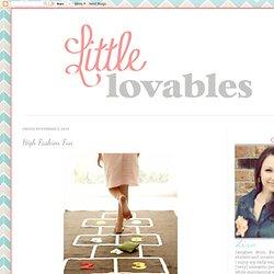 Little Lovables: High Fashion Fun