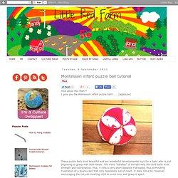Little Red Farm: Montessori infant puzzle ball tutorial