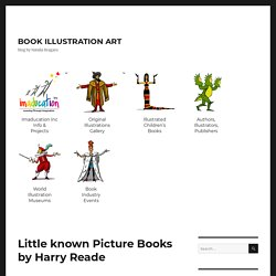Little known Picture Books by Harry Reade – BOOK ILLUSTRATION ART