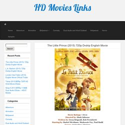 The Little Prince (2015) 720p Dvdrip English Movie