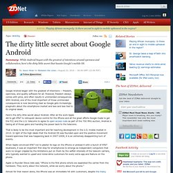 The dirty little secret about Google Android