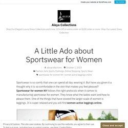 A Little Ado about Sportswear for Women
