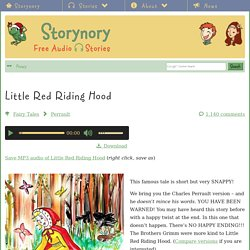 Little Red Riding Hood - Storynory - Free Audio Stories for kids