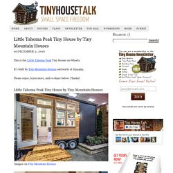 Little Tahoma Peak Tiny House by Tiny Mountain Houses