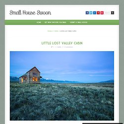 Little Lost Valley Cabin
