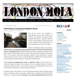 Little Venice y un paseo por Regent's Canal