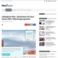 LittleIpsum Mac : Générateur de Faux Textes PAO / Web Design (gratuit) - MaxiApple.com