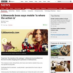 Littlewoods boss says mobile 'is where the action is'