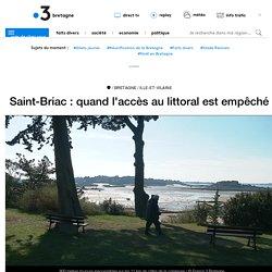 Saint-Briac : quand l'accès au littoral est empêché - France 3 Bretagne