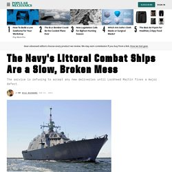 Navy Littoral Combat Ship Problems: Freedom-Class LCS Defects