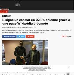 Il signe un contrat en D2 lituanienne grâce à une page Wikipédia bidonnée - Foot - WTF