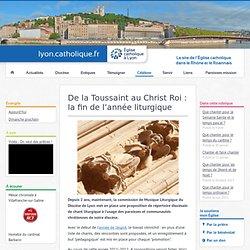 De la Toussaint au Christ Roi: la fin de l'année liturgique