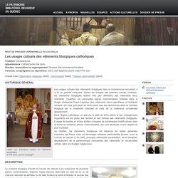 Les usages cultuels des vêtements liturgiques catholiques — Le patrimoine immatériel religieux du Québec