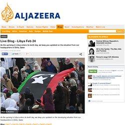 Live Blog - Libya Feb 24