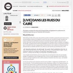[LIVE] Dans les rues du Caire » Article » OWNI, Digital Journalism