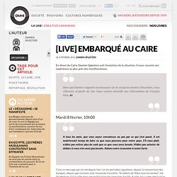 [LIVE] Embarqués au Caire » Article » OWNI, Digital Journalism
