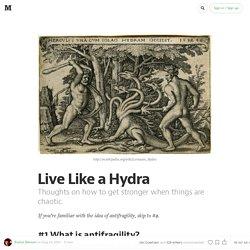 Live Like a Hydra