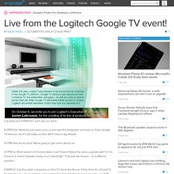 Live from the Logitech Google TV event!