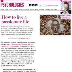 How to live a passionate life