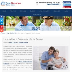 How to Live a Purposeful Life for Seniors