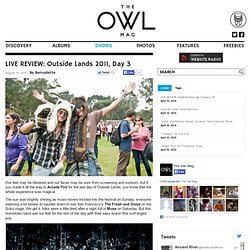 LIVE REVIEW: Outside Lands 2011, Day 3