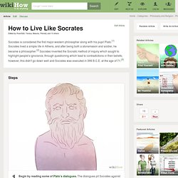How to Live Like Socrates: 13 steps