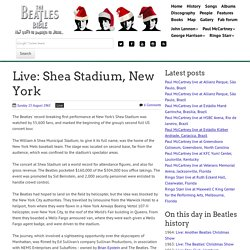 August 15th, 1965 : Live: Shea Stadium, New York