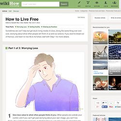 How to Live Free: 15 Steps