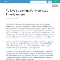 TV Live Streaming For Non-Stop Entertainment