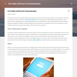 Live Video call free for Communication