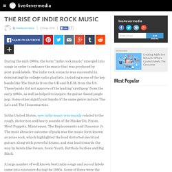 The Rise Of Indie Rock Music