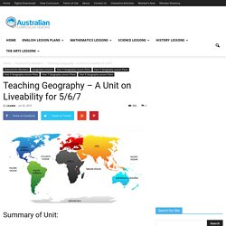 Teaching Geography – A Unit on Liveability for 5/6/7Australian Curriculum Lessons