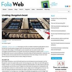 Liveblog: Foliaweb - Bungehuis bezet