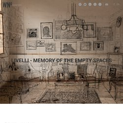 Livelli – Memory of the empty spaces