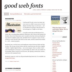 Good Web Fonts: Lively, subtle, perfectly legible fonts for the web.