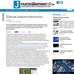 Le web liver, journaliste sportif du futur ?
