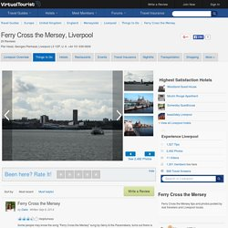 Ferry Cross the Mersey, Liverpool, United Kingdom: 20 Reviews, 38 Photos plus Hotels Near Ferry Cross the Mersey