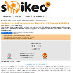 Soi kèo Liverpool vs Manchester United lúc 23h30 ngày 19/1/2020 - Soikeo IO