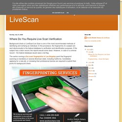 Where Do You Require Live Scan Verification