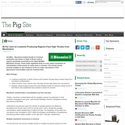 PIGSITE 25/03/15 80 Per Cent of Livestock Producing Regions Face High Threats from Mycotoxins