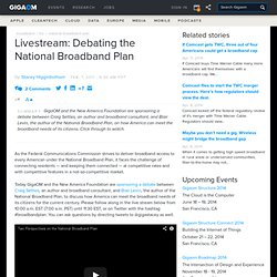 Livestream: Debating the National Broadband Plan : Tech News and Analysis «