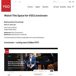 VSO Livestream - Vancouver Symphony Orchestra