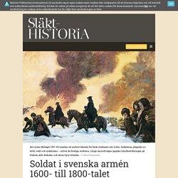 Livet i svenska armén 1600- till 1800-talet