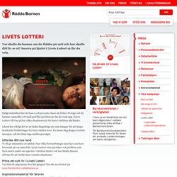 Livets Lotteri - Rädda Barnen