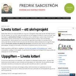 Livets lotteri – ett skrivprojekt