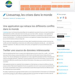 Liveuamap, les crises dans le monde - Veille cartographique 2.0