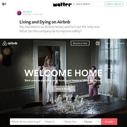 Living and Dying on Airbnb — Matter
