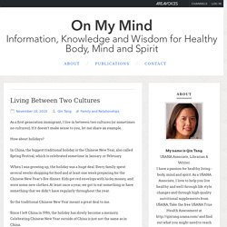 Living between two cultures – On My Mind